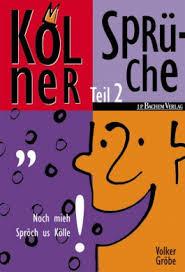 kölner sprüche kölner sprüche tl 2 volker gröbe bei lovelybooks comics