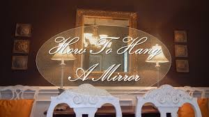 how to hang a dining room mirror youtube