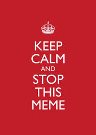 Keep Clam Meme - 103 best keep calm meme images on pinterest keep calm cinema