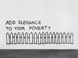 add elegance to your poverty 2002 monica bonvicini