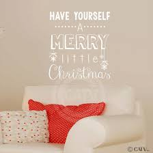 Christmas Wall Pictures by Amazon Com Have Yourself A Merry Little Christmas Wall Sayings