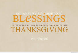 thanksgiving wisdom quotes thankful quotes and be thankful quotes