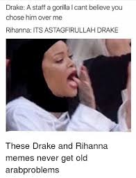 Best Drake Memes - 25 best memes about drake and rihanna drake and rihanna memes