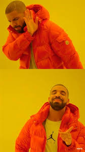 Drake Meme Generator - drake no and yes caption meme generator