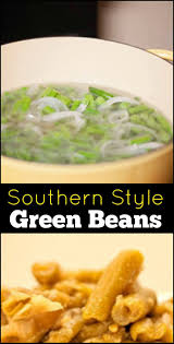 get 20 southern style green beans ideas on pinterest without
