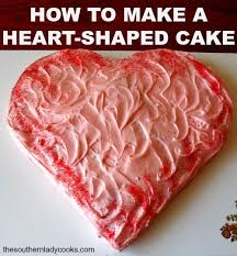 how to make a heart shaped cake the southern lady cooks