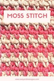 pattern of crochet stitches quick and easy crochet stitches how to moss stitch moss stitch