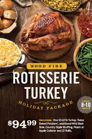 cowboy chicken offers wood rotisserie turkeys for the