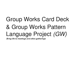 group pattern language project group interaction patterns the keys for highly productive teams