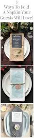 ways to fold a napkin napkins dinners and wedding