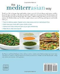 the mediterrasian way a cookbook and guide to health weight loss