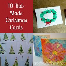 10 kid made christmas cards creative family fun