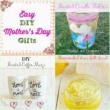 s day gifts same easy diy mothers day gift ideas meatloaf and melodrama