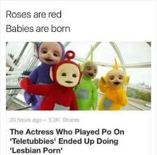 Lesbian Porn Meme - roses are red babies are born boottoobig