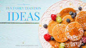 family tradition ideas month by month sue sundstrom