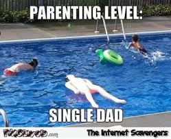 Single Parent Meme - parenting level single dad funny meme pmslweb