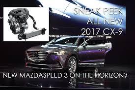 all new 2017 cx 9 next mazdaspeed 3 engine youtube