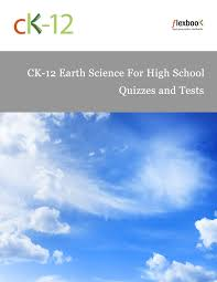 ck 12 earth science for high workbook ck 12 foundation