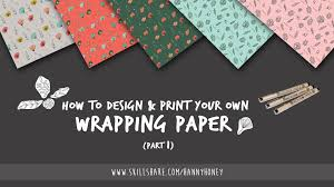 how to design print your own wrapping paper part 1 hanny