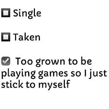 Single Taken Meme - best 25 single taken quotes ideas on pinterest alone quotes
