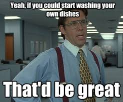 Washing The Dishes Meme - ocd humor if you spot someone washing their own dishes in the