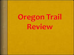 the oregon trail ppt video online download