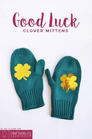craftaholics anonymous st patrick u0027s day mittens