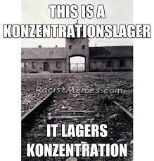 Funny Jew Memes - konzentrationslager racist memes