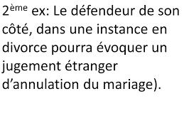 annulation de mariage reconnaissance et execution des décisions étrangères par dr