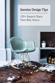 home interior design tips interior design tips 100 experts their best advice