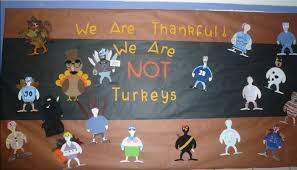 we are thankful we re not turkeys thanksgiving bulletin board