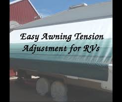 Dometic Power Awning Troubleshooting Rv Awning Tension Adjustment 12 Steps