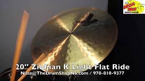 zildjian k light flat ride 20 zildjian k light flat ride 20 the drum shop north shore youtube