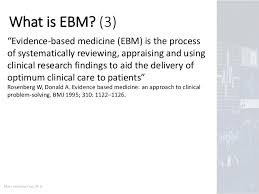 introduction to evidence based medicine ebm