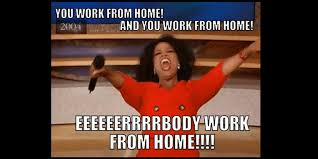 Working From Home Meme - working from home meme here lift off list memes for the home worker