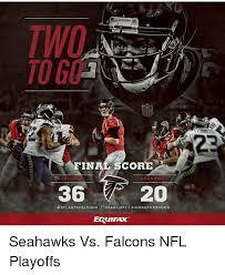 Atlanta Falcons Memes - sh fina score falcons seahawks 36 20 atlanta falcons l sea vs atl