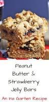 peanut u0026 strawberry jelly bars dinner then dessert
