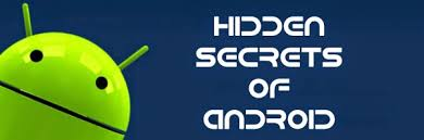 ndroidify secrets of your android 1 - Android Secrets