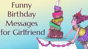Samples Of Birthday Wishes Funny Birthday Message Girlfriend Jpg