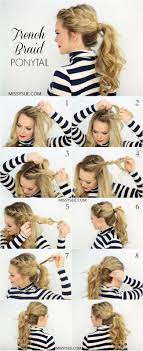 how to i french plait my own side hair best 25 french braid ponytail ideas on pinterest french braid