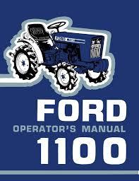ford 1100 tractor operator u0027s manual