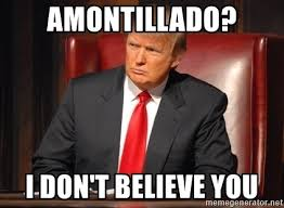 I Don T Believe You Meme - amontillado i don t believe you donald trump fired meme generator