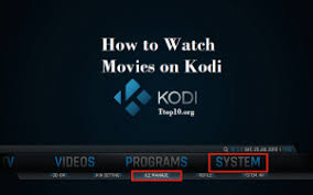 how to watch movies on kodi u0026 kodi movie streaming