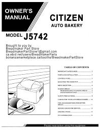 citizen auto bakery bread maker model j5742 instruction manual