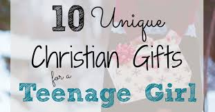 christian gifts 10 unique christian gifts for a girl a loving