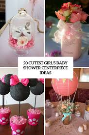 centerpiece ideas 20 cutest girl s baby shower centerpiece ideas shelterness