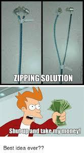 Shut Up And Take My Money Meme Generator - lipping solution shut up and take my money best idea ever