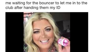Drunk Face Meme - just loads of hilarious gemma collins memes that you need saved in