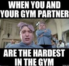 Workout Partner Meme - gym humor workout buddy goes without you funny meme sweat it out