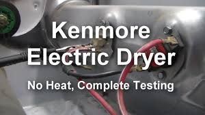 kenmore electric dryer not heating what to test and how to test